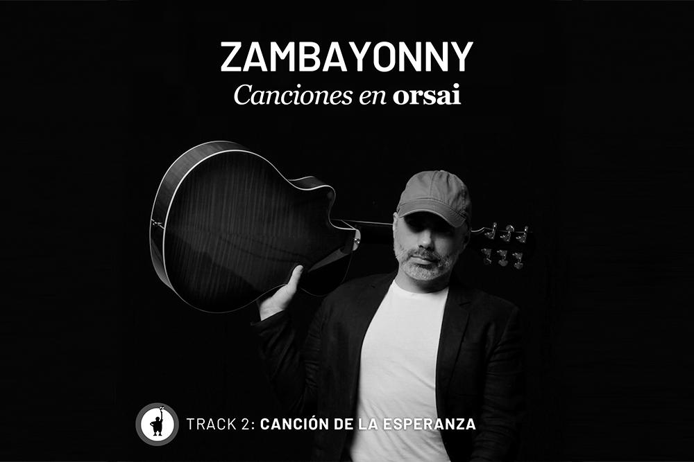 Track 2: «Canción de la esperanza»